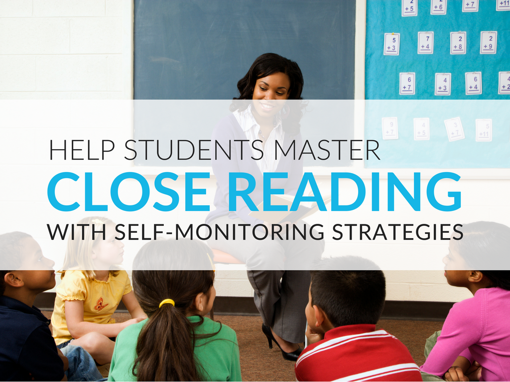 close-reading-self-monitoring-strategies-for-reading-closely.png