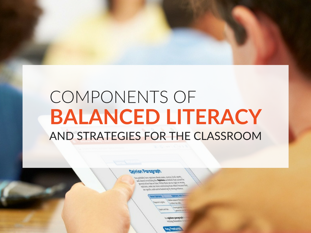 components-of-balanced-literacy-and-strategies-for-the-classroom.png