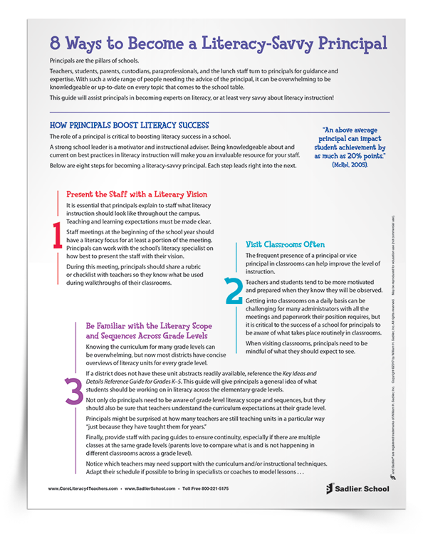 The role of a principal is critical to boosting literacy success in a school. Being knowledgeable about and current on best practices in literacy instruction will make school leaders an invaluable resource for their staff. Download a guide that will assist principals in becoming experts on literacy, or at least very savvy about literacy instruction!
