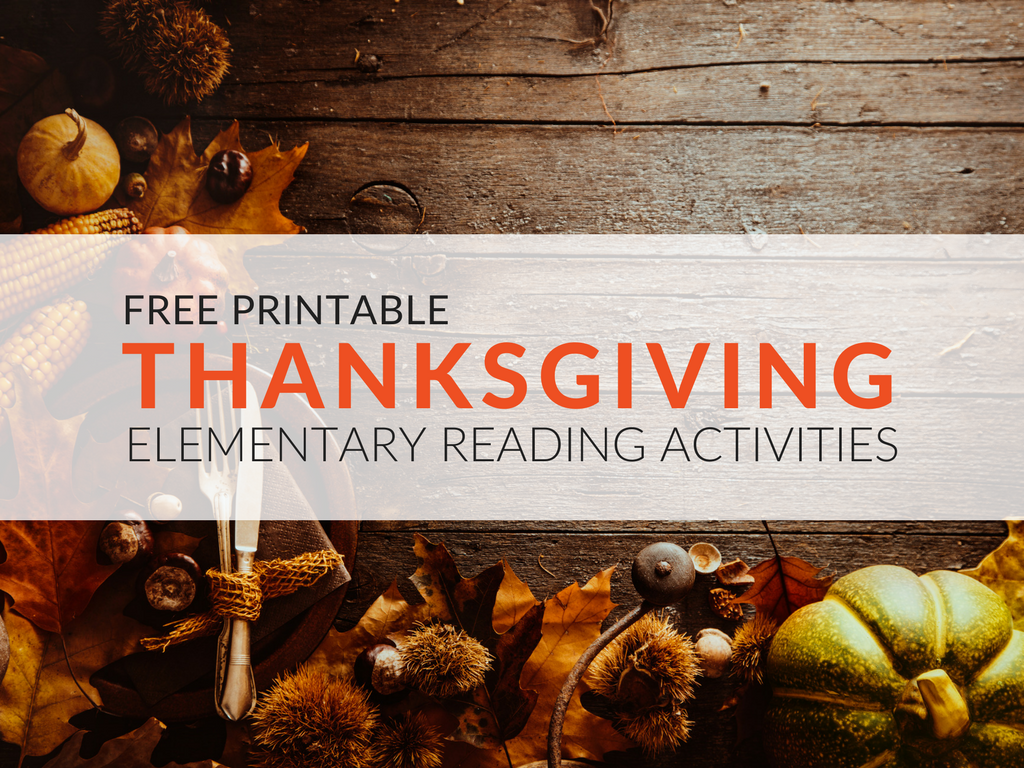 free thanksgiving reading activities elementary students will love