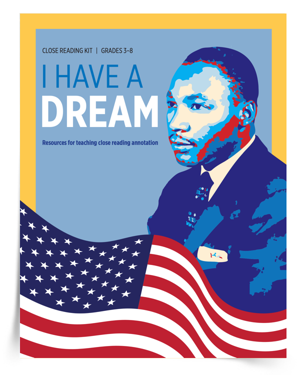 """My """"I Have a Dream"""" Close Reading Kit includes resources for teaching close reading annotation! In the kit you'll find an instructional guide for teachers and annotations for the first 10 paragraphs of Dr. Martin Luther King Jr.'s """"I Have a Dream"""" speech.  In addition to the annotation resources, the I Have a Dream"""" Close Reading Kit includes an extension activity to analyze the author's craft (Dr. Martin Luther King, Jr.'s word choice) and a guide to improving comprehension by focusing on the big idea of each stanza."""