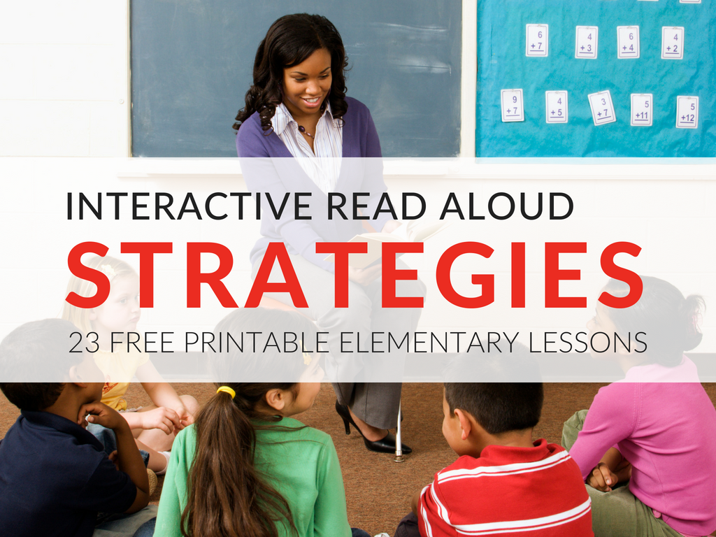 n this article, you'll discover my favorite Interactive Read Aloud strategies, instructional tips, and 23 printable lessons I have available for free download.