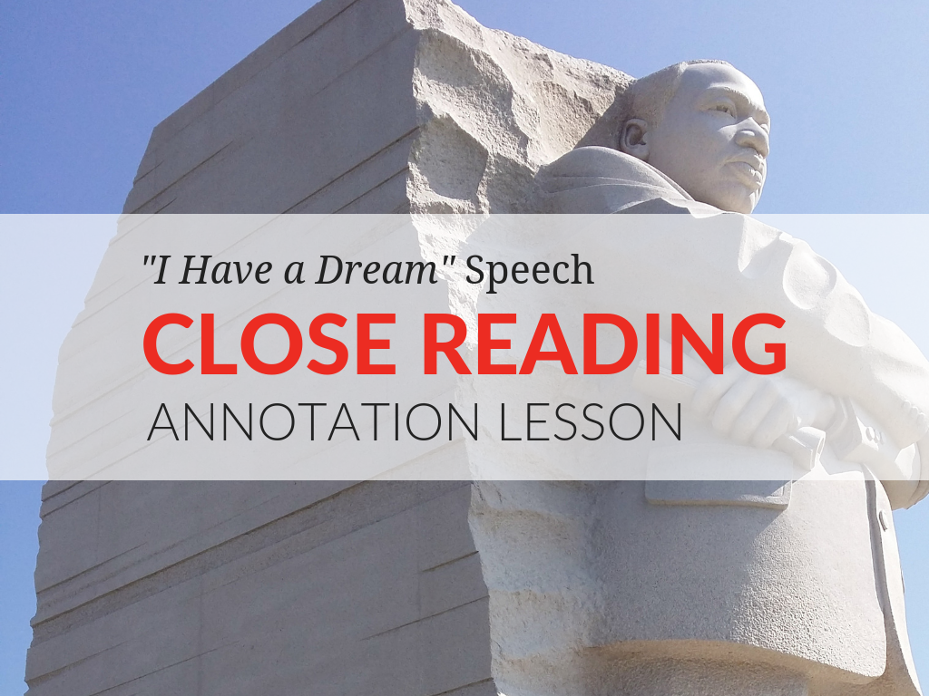 """Today I am sharing with you how I work on the critical close reading concept of annotating a text using Dr. Martin Luther King, Jr.'s """"I Have a Dream"""" speech.  The FREE """"I Have a Dream"""" Close Reading Kit includes resources for teaching close reading annotation! In the kit you'll find an instructional guide for teachers and annotations for the first 10 paragraphs of Dr. Martin Luther King Jr.'s """"I Have a Dream"""" speech.  model-close-reading-annotation-with-i-have-a-dream-close-reading-kit.png"""