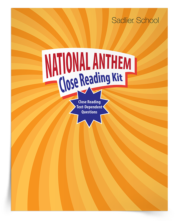 Download a National Anthem Close Reading Kit for grades 3–8