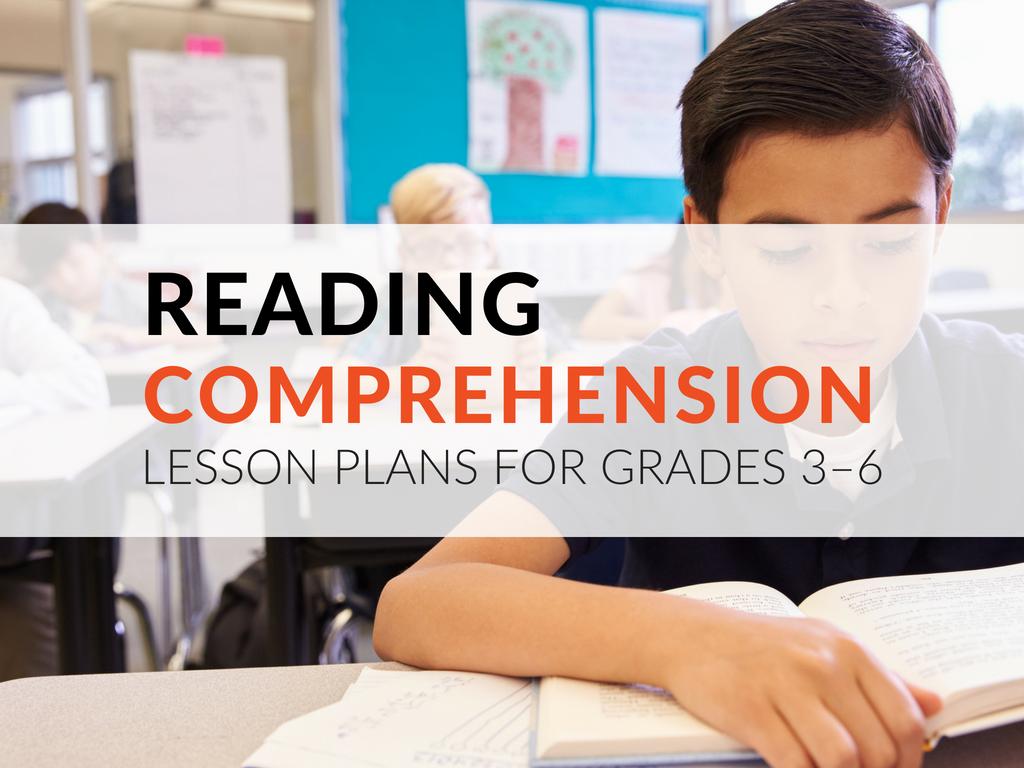 - Printable Reading Comprehension Lesson Plans For Grades 3–6