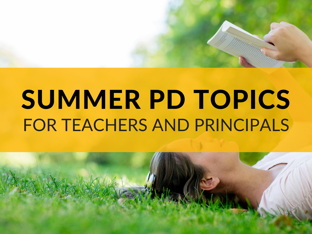 summer-professional-development-topics-for-teachers-and-principals.png