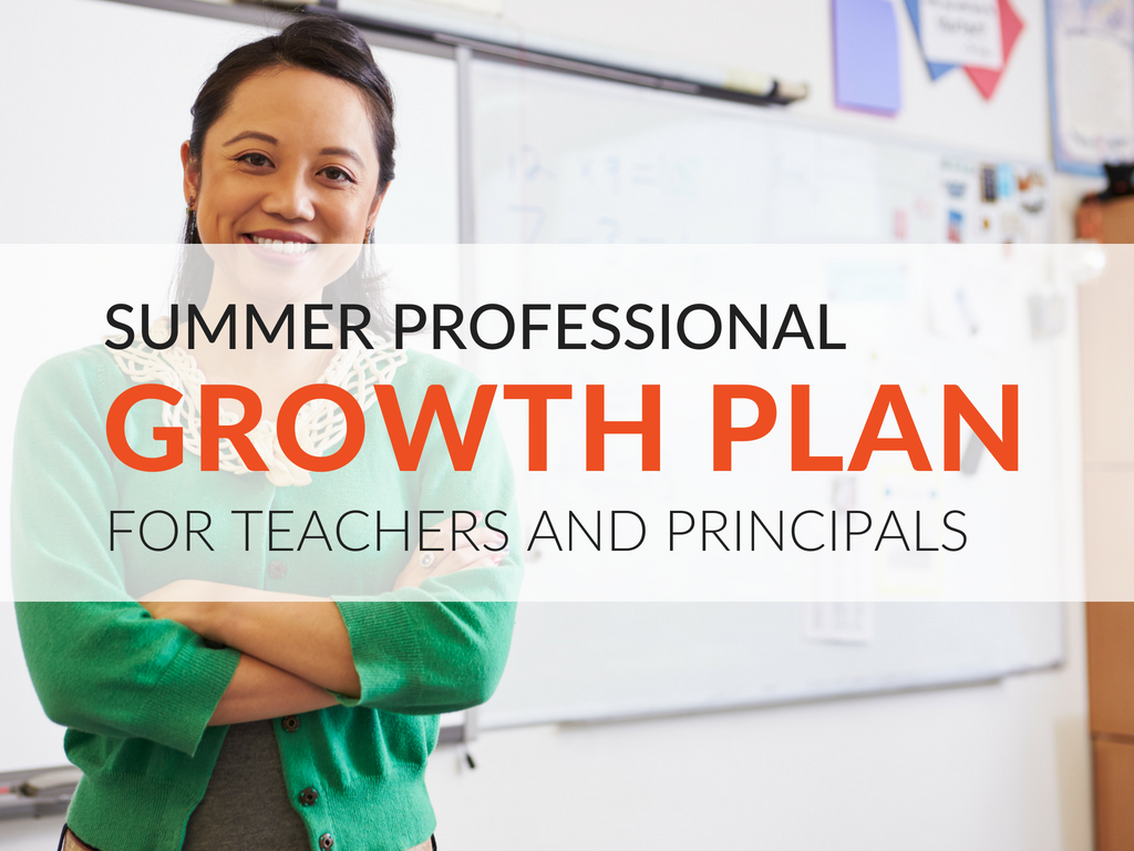 In this article, we'll explore the three areas teachers and principals should focus on when constructing their summertime professional growth plans.