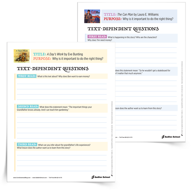When close reading two or more complex texts, text-dependent questions help students gain a deeper understanding of the text and focus their attention on the similar purpose, point of view, or other specific aspects of each texts. Download text-dependent questions for A Day's Work by Eve Bunting and The Can Man by Laura E. Williams to use with your students.