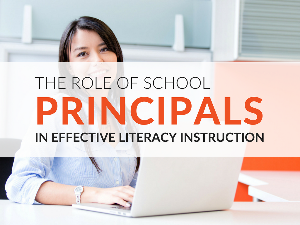 8 ways for principals to become literacy-savvy and oversee effective literacy instruction school wide.