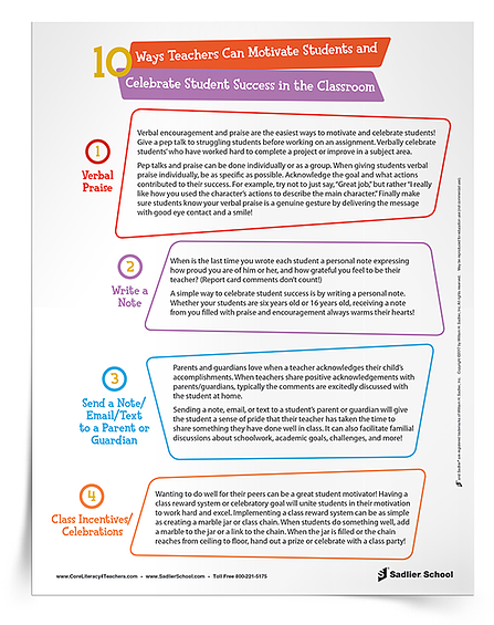 Motivating students by celebrating their achievements will lead them to greater success in school. Download a tip sheet that outlines ten ways teachers can motivate students to learn and celebrate success in the classroom!