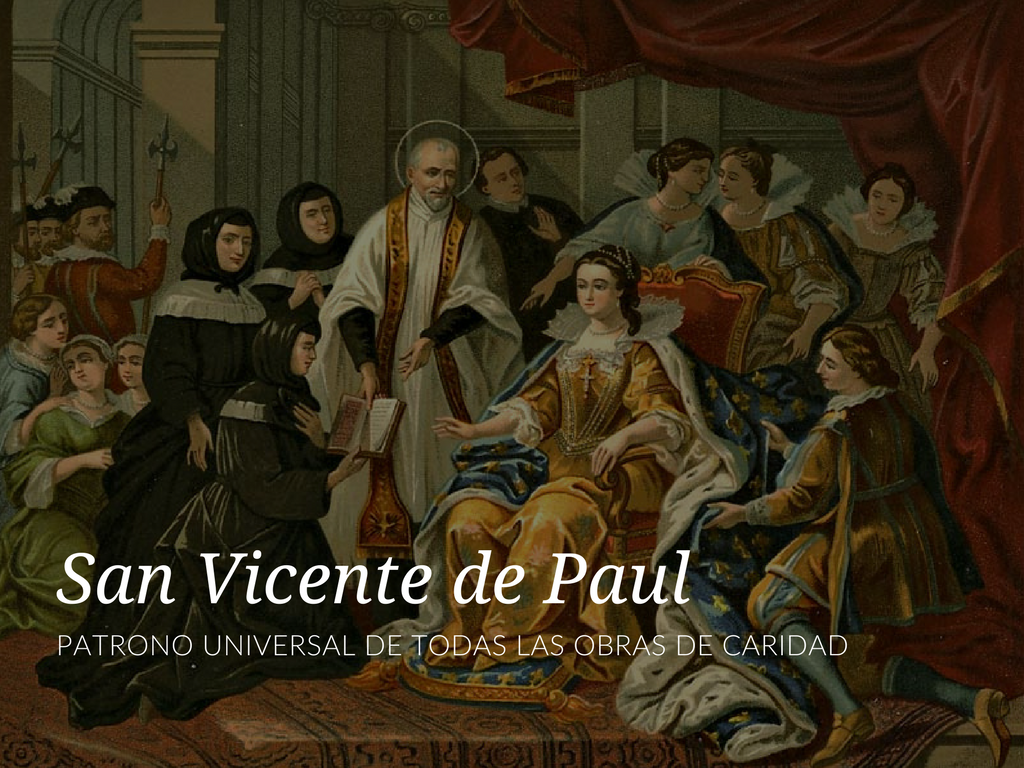 San Vicente de Paul es llamado el patrón de las caridades. Si escudriñamos un poco en la vida de este extraordinario santo, podemos ver que el título no es una exageración. Patrono Universal De Todas Las Obras De Caridad
