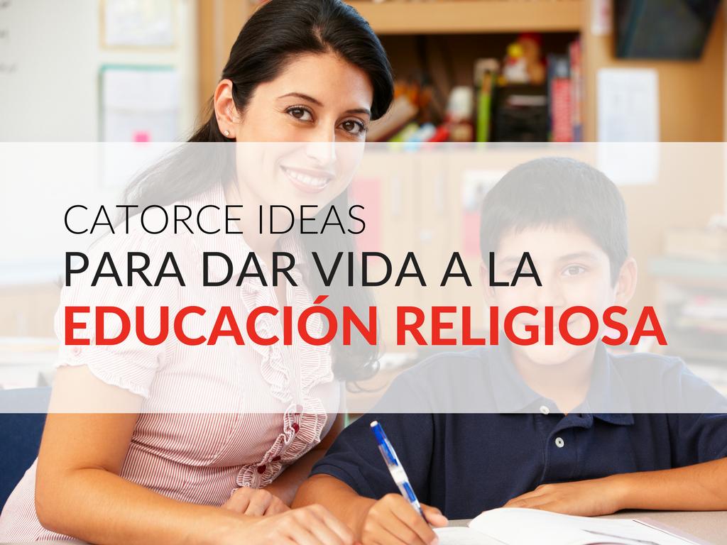ideas-para-dar-vida-a-la-educacion-religiosa-catolicos.png