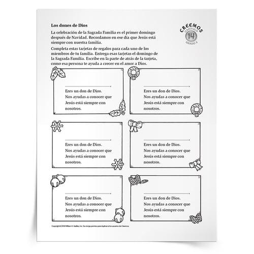 Con la Actividad Los dones de Dios, los niños reflexionarán sobre las maneras en que los miembros de su familia son regalos de Dios al completar las tarjetas de regalo para los familiares. Los niños pueden regalar las tarjetas a sus familiares. Descarga disponible en español y inglés.