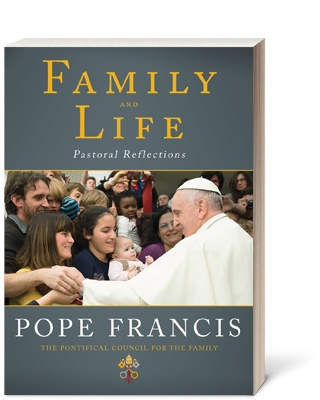 Family and Life: Pastoral Reflections