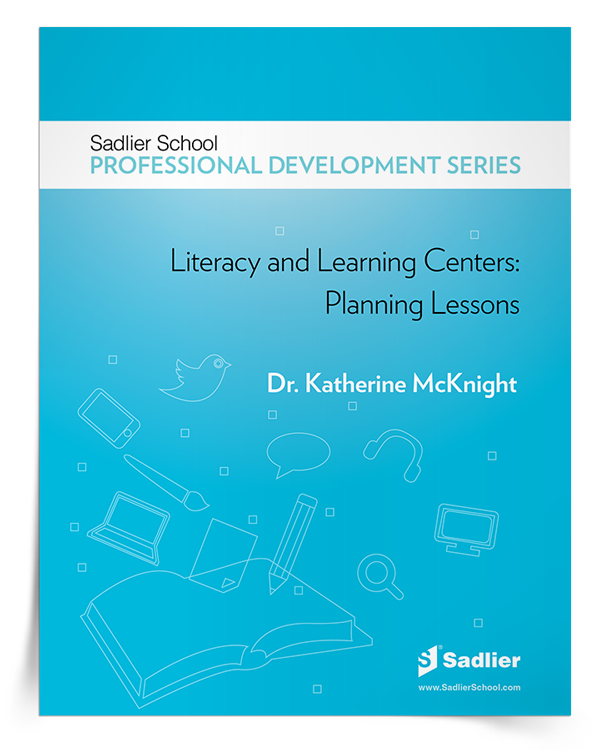 Download Dr. McKnight's Literacy and Learning Centers: Planning Lessons eBook and start setting up your learning centers right away!