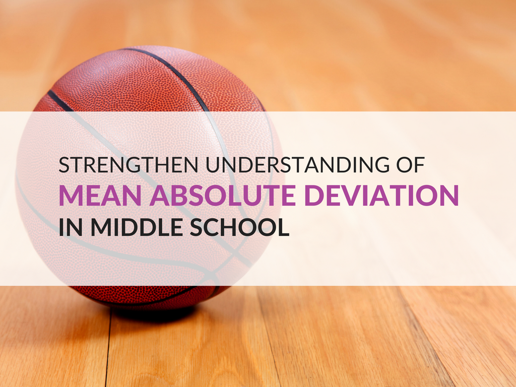 The purpose of this post is to assist you in helping your students overcome their confusion with mean absolute deviation and understand what variability is using my basketball scores concept.