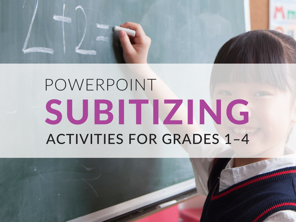 Subitizing Activities for Grades 1–4. Download my free Subitizing PowerPoint for your classroom.