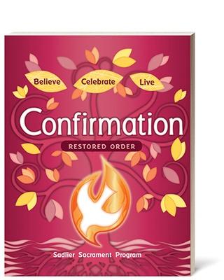 believe-celebrate-live-confirmation-restored-order