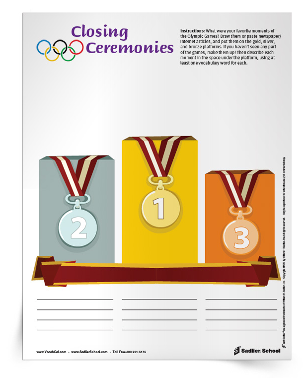 Using the Closing Ceremonies Activity, have students reflect on their favorite moments of the XXIII Olympic Games. They must rank their favorite moments as gold, silver, and bronze. Students will draw their favorite moments or paste newspaper/internet images above each podium. If a student(s) have not seen any part of the Olympic Games, they can make up the moments! Finally, students will use at least one vocabulary word to describe each moment. closing-ceremonies-olympic-activities-for-students-750px.png
