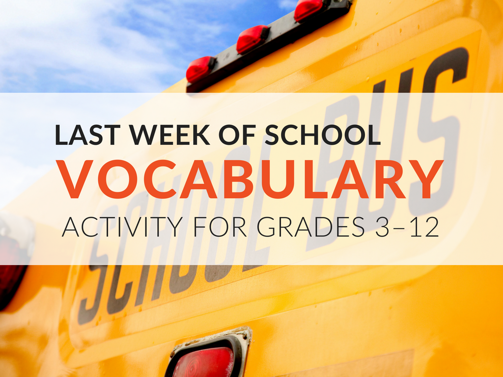 last-week-of-school-activity-advice-with-vocabulary-words