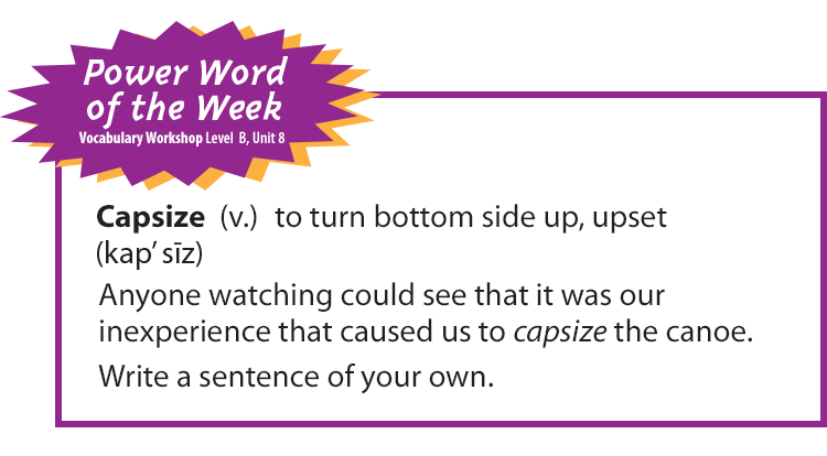 "This week's Power Word of the Week is ""capsize"". One way teachers can build a word-rich environment in the classroom is by spotlighting a weekly vocabulary word. Use my vocabulary Power Word of the Week to ensure vocabulary instruction occurs daily in your classroom!"