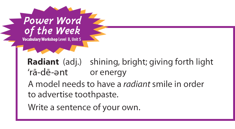 Power Word Of The Week Radiant. One Way Teachers Can Build A Wordrich Environment In The Classroom Is By Spotlighting. Worksheet. Energy Vocab Worksheet At Mspartners.co