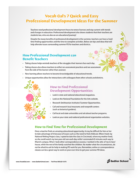 Despite the many benefits of professional development in the summer, teachers can have a hard time finding opportunities and finding the time to complete activities. Vocab Gal has created a tip sheet to help teachers and districts alleviate issues surrounding summer PD.