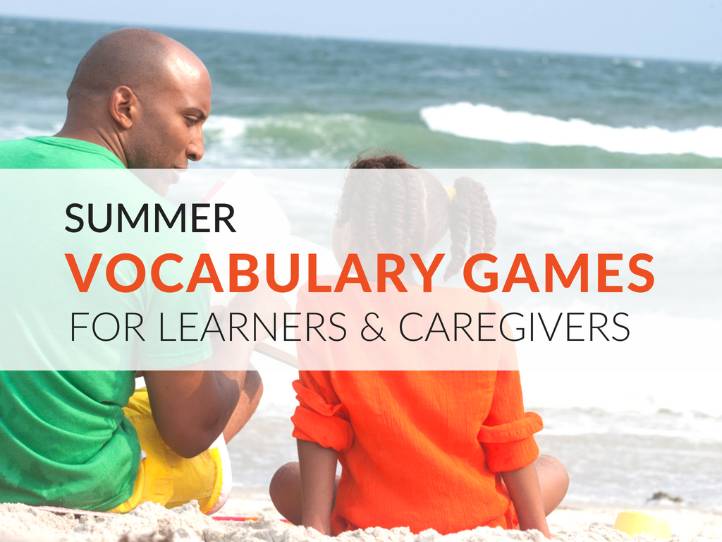 Summer Vocabulary Games for Learners and Caregivers– Summer is long, and learners need to practice their vocabulary or they lose much of the knowledge they've gained during the school year. A great way to encourage learners to retain their vocabulary knowledge is through playing games. In this article, you'll discover five printable vocabulary games that will get students using their vocabulary this summer!