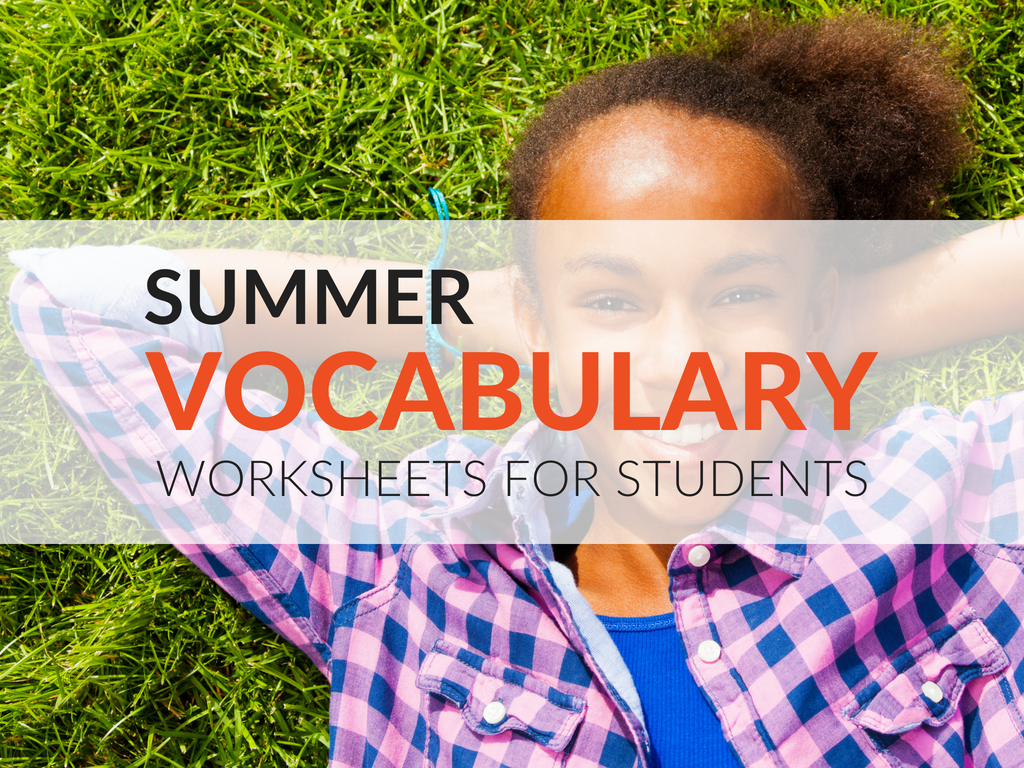 I wanted to highlight a few ways students can continuing engaging with words during summer break. The summer vocabulary worksheets included in this article are great to share with parents/guardians. Additionally, these worksheets are wonderful to use with kids in academic summer camps and recovery programs.