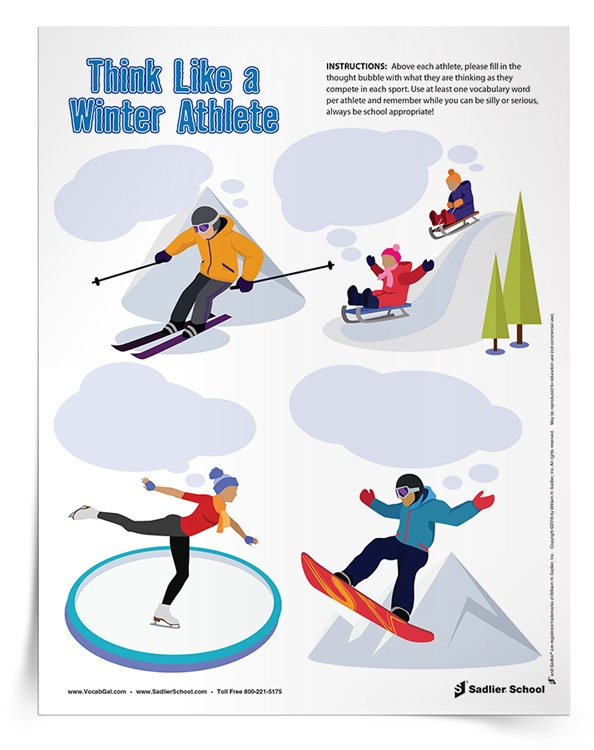 This seasonal vocabulary worksheet centers around winter sports! With the Think Like a Winter Athlete Activity students will fill in the thought bubbles of various atheletes as they compete in a winter sport. Each though bubble should contain at least one vocabulary word.