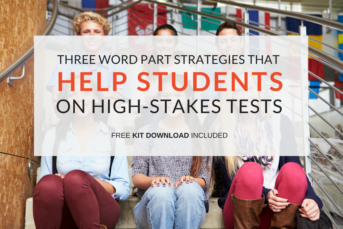 word-part-strategies-that-help-students-on-high-stakes-tests.png