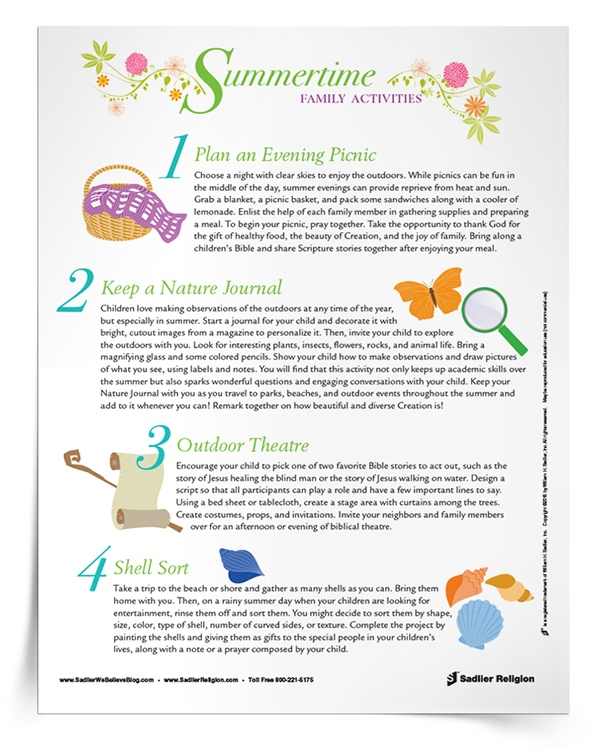 Encourage family members to connect with each other, with nature, with their communities, and with God as they experience the season of summer. Designed for use by parents and children, the Summertime Family Activities resource offers four activity suggestions to support multiple intelligences and engage all the senses.