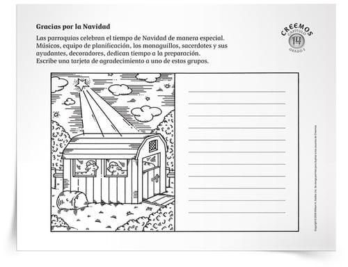 Con la Actividad Agradecimiento de Navidad, los niños decorarán y escribirán una nota para agradecer a uno de estos grupos dentro de la parroquia a fin de expresar gratitud por los preparativos de Navidad. La actividad es ideal para niños en los grados primarios.