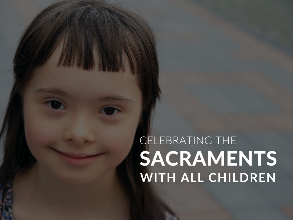 During the seasons of Lent and Easter, after many weeks of preparation, it is common to see excited children and young people celebrating two momentous sacramental moments with their families and their parishes: First Penance and First Eucharist. Read on for background on these sacraments and tips for making the preparation process for these sacraments more responsive to the needs of today's children and families. first-penance-for-kids-first-eucharist-for-kids-sacraments-for-all-children-and-children-with-special-needs.png
