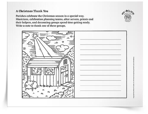 As you prepare your homes and religious education classrooms for the start of the season of Christmas, download A Christmas Thank-You Activity to complement lessons about the Christmas season and to draw connections between your home or religious education classroom and the larger parish community. With the A Christmas Thank-You Activity, children will decorate and write a note to thank one of these groups within the parish to express gratitude for Christmas preparations. The activity is ideal for children in the primary grades.  season-of-christmas-thank-you-activity-750px