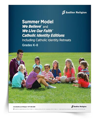 Download a Summer Model Supplement to incorporate We Believe Catholic Identity retreat sessions into your summer catechetical program.
