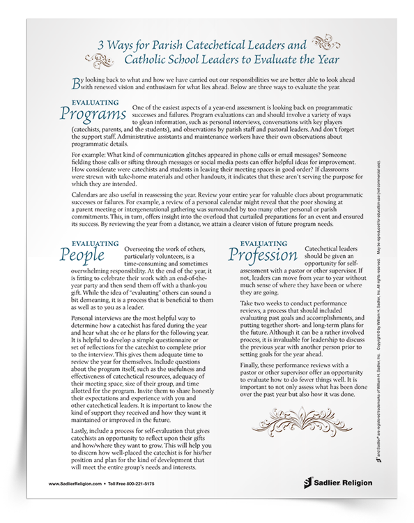 In this article we'll explore ways parish catechetical and school leadership can plan for the future by evaluating the past year. Assessing catechetical and religious education programs as the faith formation year draws to a close will renew your vision and enthusiasm for what lies ahead!