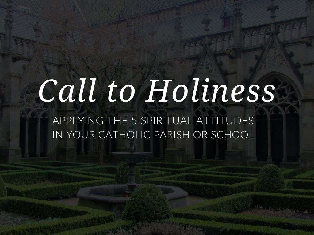 Answer the call to holiness! Here are some suggestions for applying the five spiritual attitudes named in Gaudete et Exsultate (Rejoice and Be Glad) to your parish catechetical or Catholic school ministry.