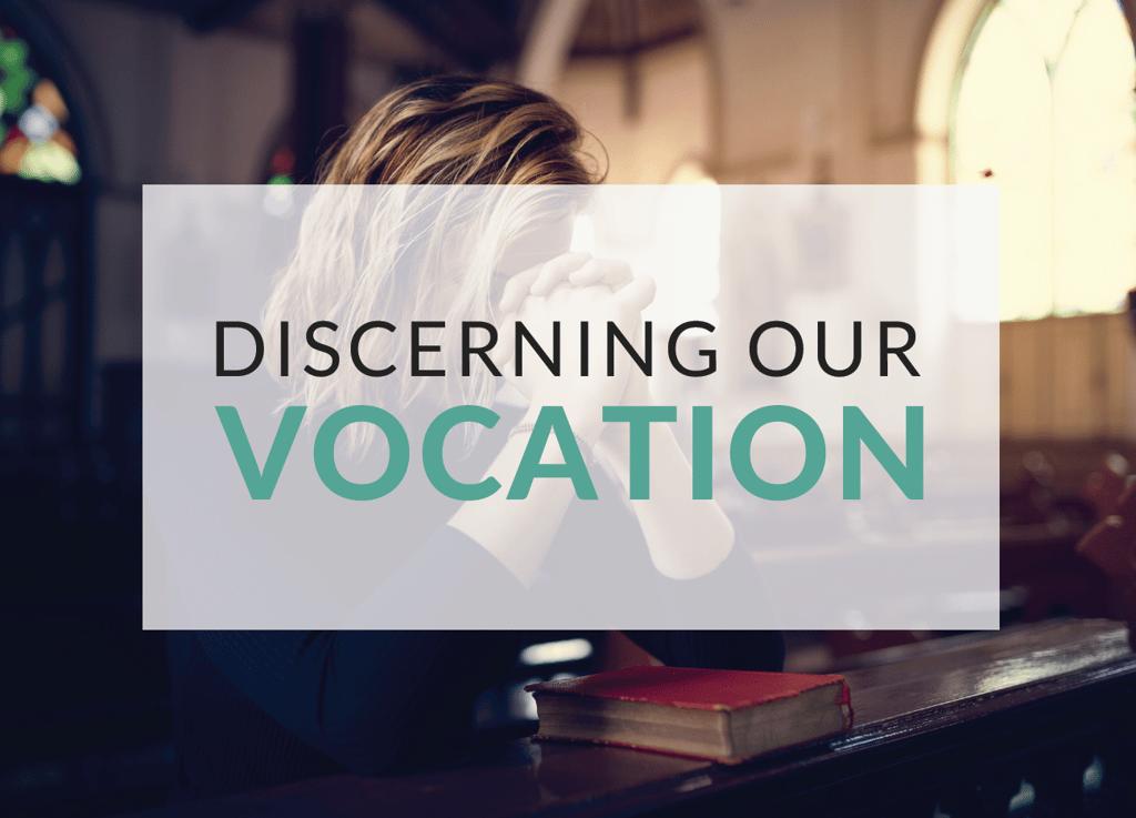 discerning-our-vocation.png