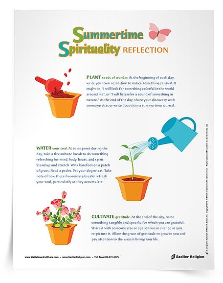 Download a 3 Greening Practices for Summertime Spirituality reflection and use them with your family or as part of your daily regimen.