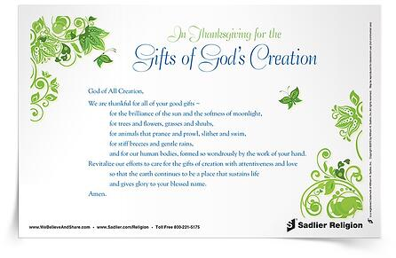Download a In Thanksgiving for the Gifts of God's Creation Prayer Card and use it in the classroom or parish to enhance your children's appreciation of nature's bounty.
