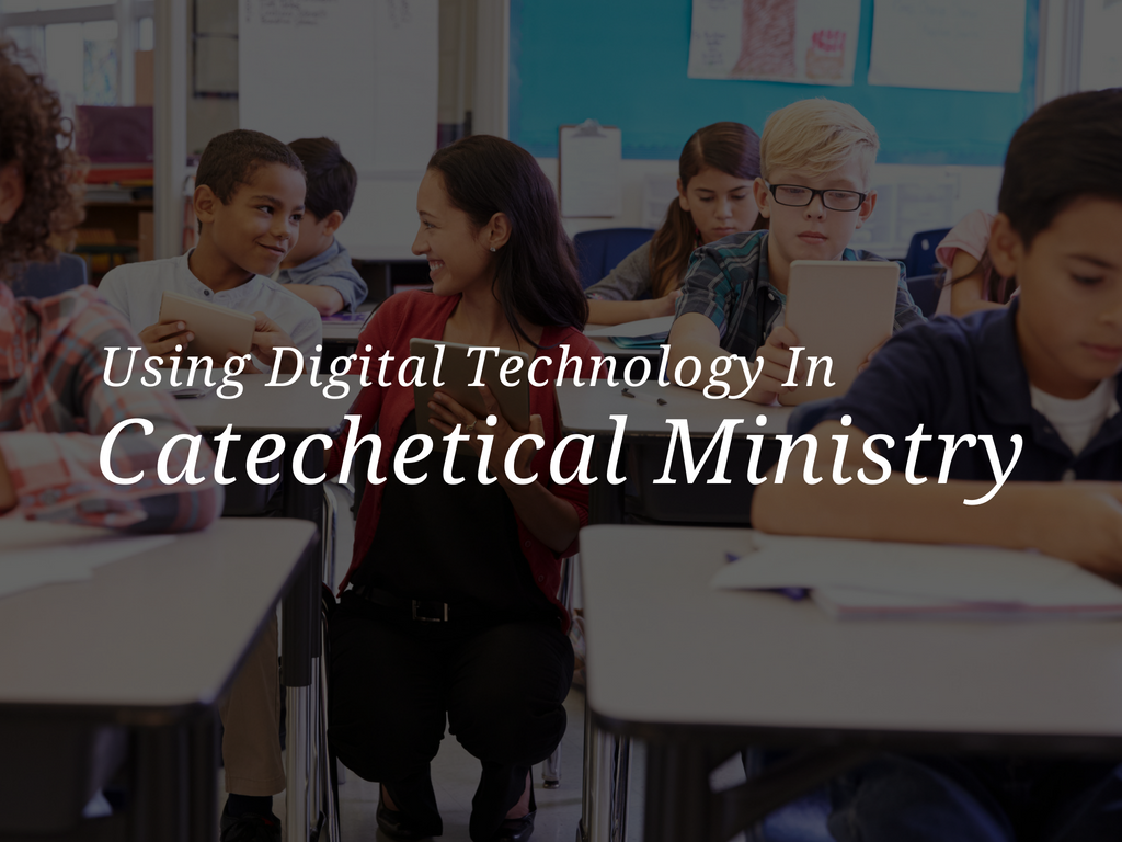 using-digital-technology-in-catechetical-ministry