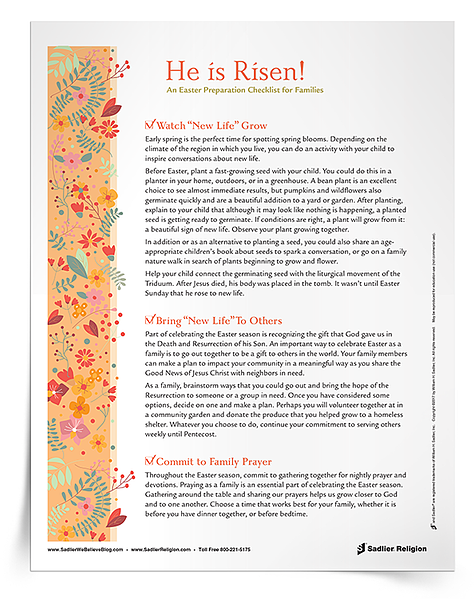 The Easter Preparation Checklist for Families helps families to prepare the joyous celebration of Easter. Download the checklist and share it with students in your parish or school program. easter-preparation-checklist-for-families-750px.png