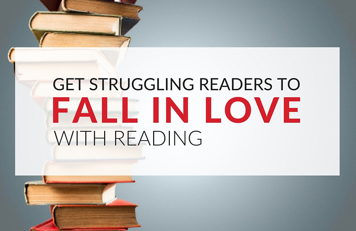 how-to-get-struggling-readers-to-fall-in-love-with-reading.png