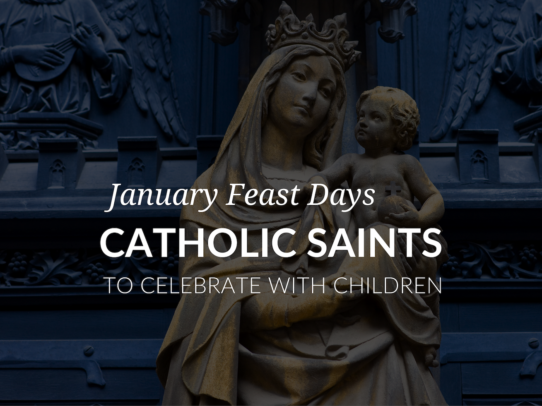 january-feast-days-catholic-saints-for-kids