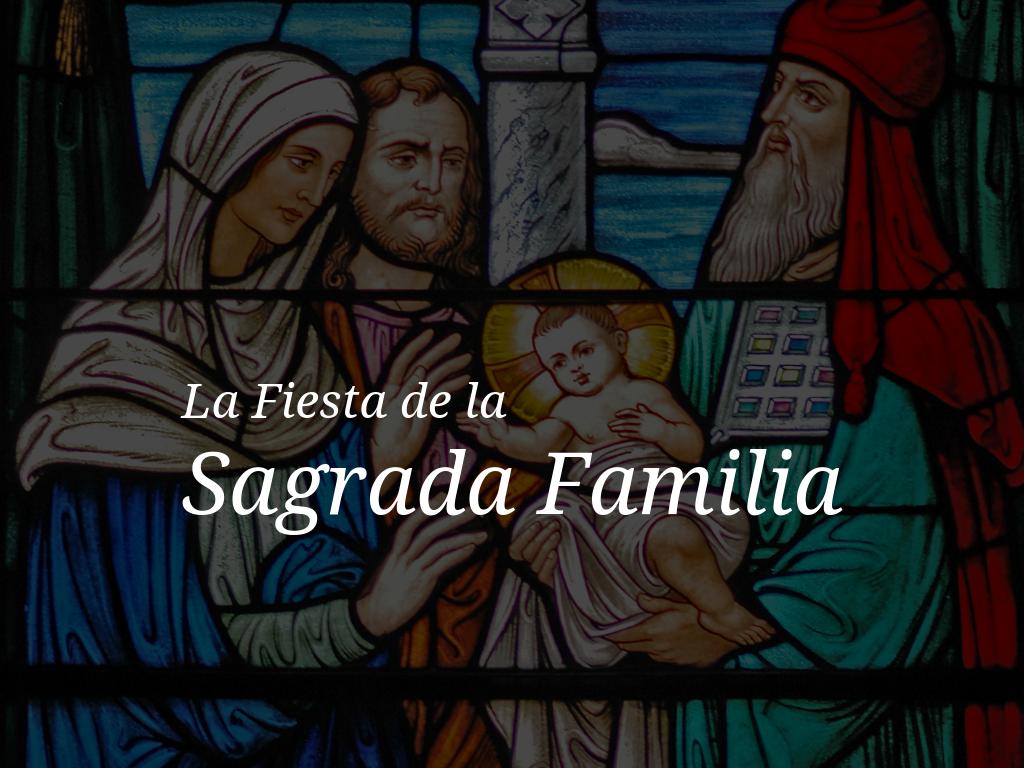 la-fiesta-de-la-sagrada-familia-2018