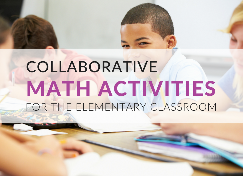 math-activities-that-promote-student-collaboration-in-the-classroom
