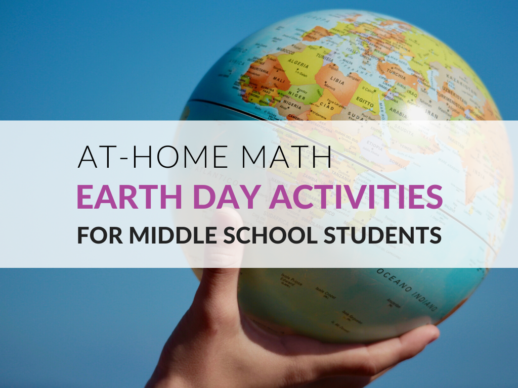 Math Earth Day Activities for Middle School Students to Use at Home