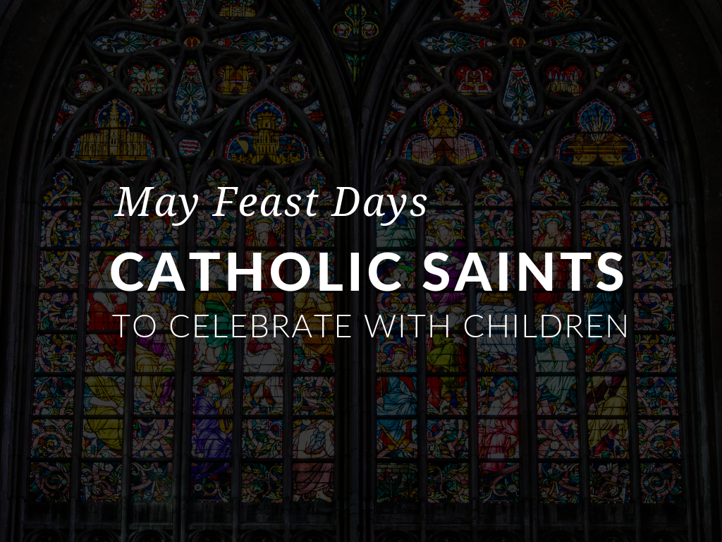 Use the activities in this article to celebrate the May feast days of Saints Isidore and Maria, Saint Madeline Sophie Barat, Saint Philip Neri, and Saint Joan of Arc. Even if the celebration has passed, these worksheets can be used all month long!