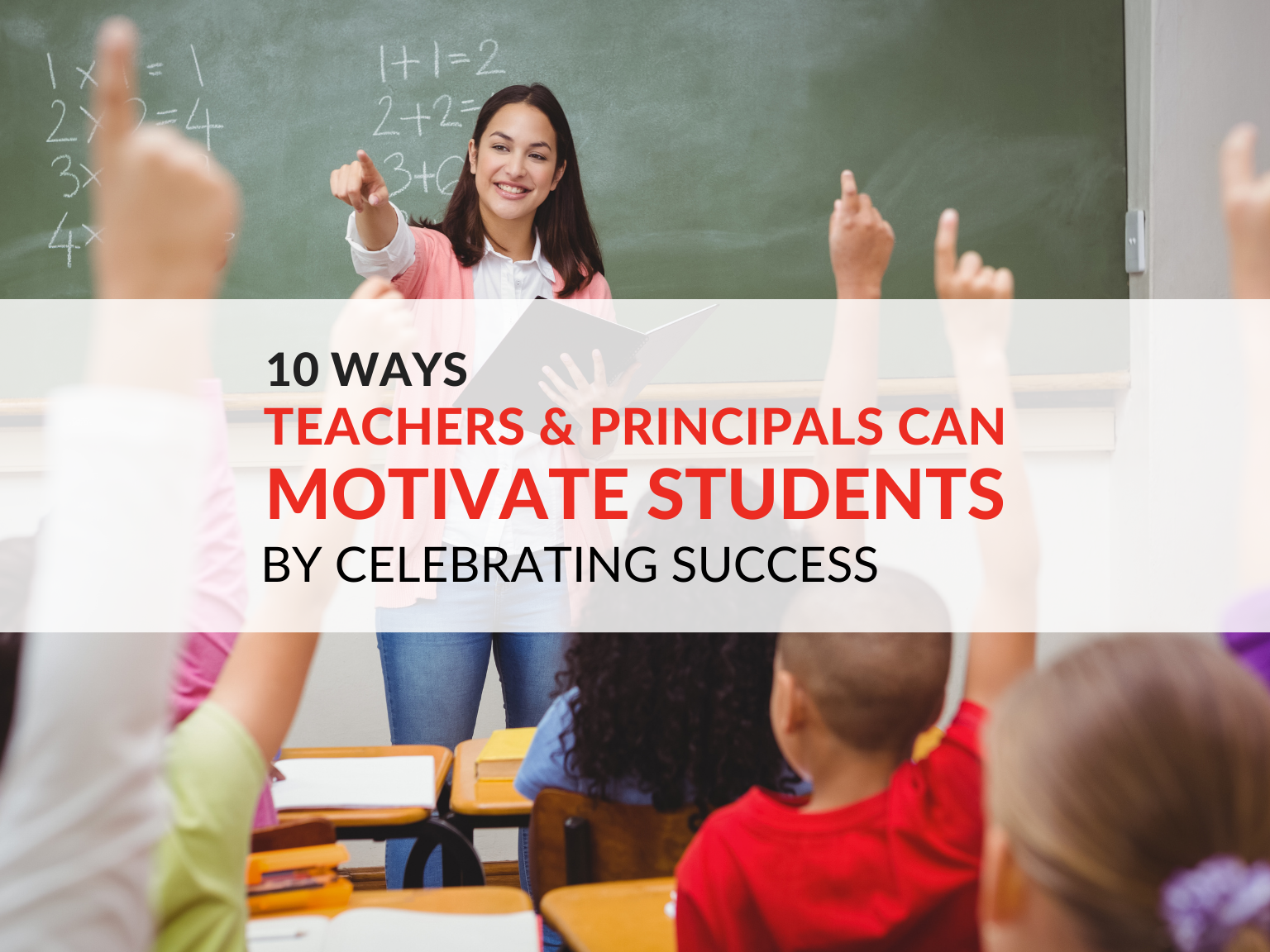 motivate-students-how-teachers-motivate-students-importance-of-awards-and-recognition-for-students-celebrating-student-success